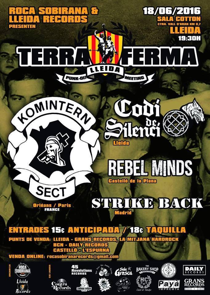 "18 juin 2016 Strike Back, Rebel Minds, Codi de Silenci, Komintern Sect à Lleida ""Sala Cotton"""