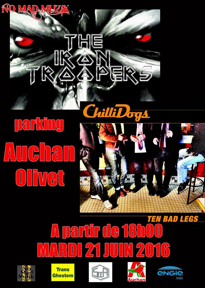 "21 juin 2016 The Iron Troopers, Chillidogs à Olivet ""Parking Auchan""  - Annulé"