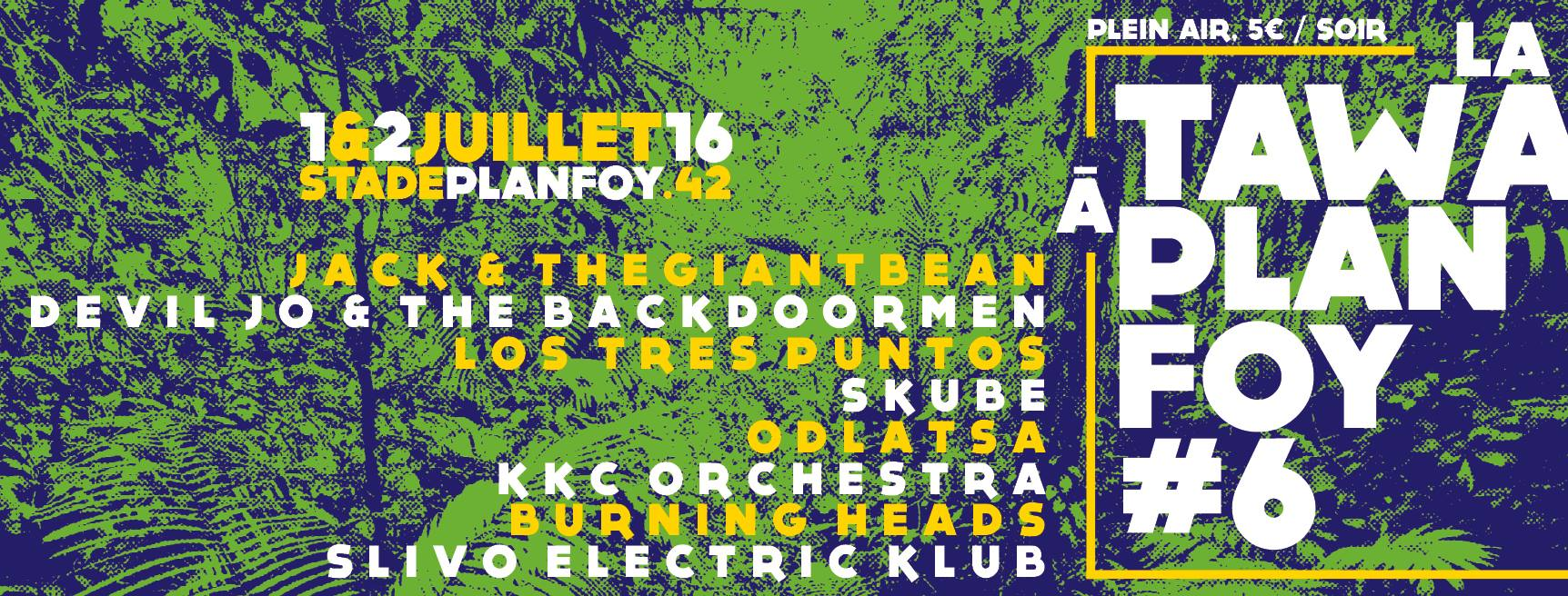 1er juillet 2016 Jack & the Giant Bean, Devil Jo & the Backdoormen, Los Tres Puntos, Skube à Planfoy