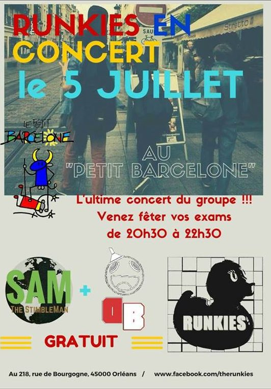 "5 Juillet 2016 Sam and The StimbleMan, Dumbass, Runkies à Orléans ""Le Petit Barcelone"""
