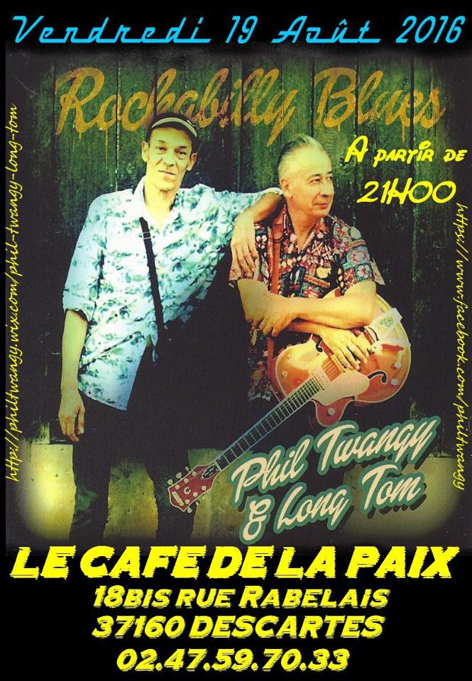 "19 aout 2016 Phil Twangy et Long Tom à Descartes ""Café de la Paix"""