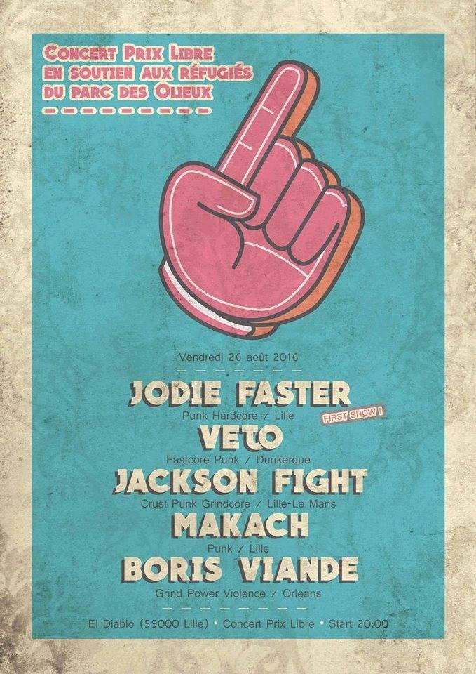 """26 aout 2016 Jodie Faster, Vejo, Jackson Fight, Makach, Boris Viande à Lille """"El Diablo"""""""