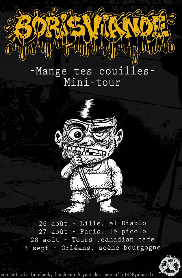 "Boris Viande ""Mange tes couilles"" Mini Tour"