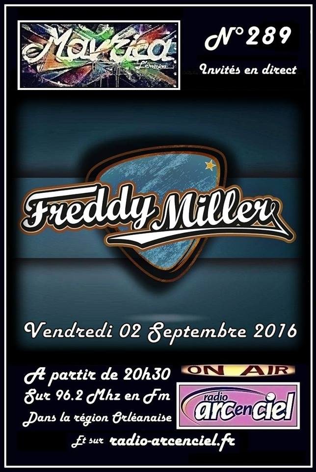 """2 Septembre 2016 Freddy Miller à Fleury les Aubrais """"Mavrica"""""""