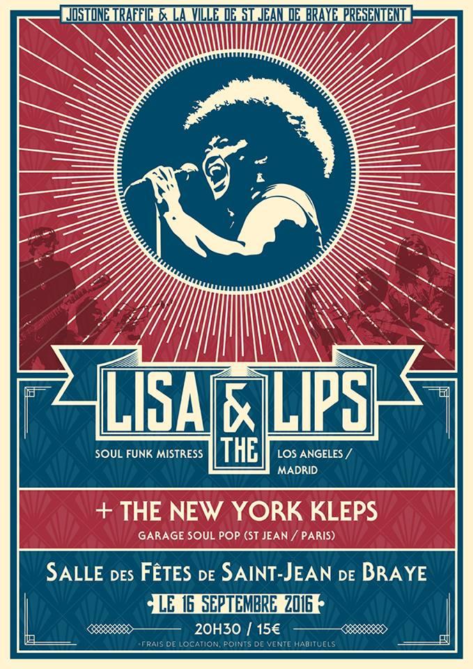 """16 septembre 2016 Justesse Sociale Kleps, New York Kleps, Lisa & the Lips à Saint Jean De Braye """"Salle des Fêtes"""""""