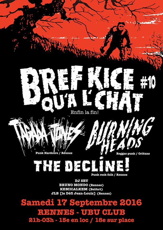 "17 septembre 2016 The Decline!, Burning Heads, Tagada Jones à Rennes ""L'Ubu"""
