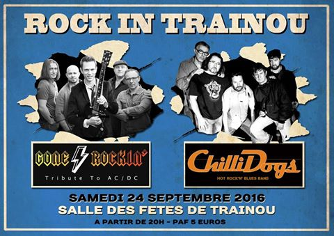"""24 septembre 2016 Gone Rockin, Chillidogs à Trainou """"Salle des Fêtes"""""""