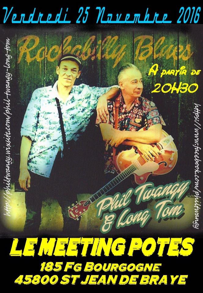 "25 novembre 2016 Phil Twanguy & Long Tom à Saint Jean de Braye ""Le Meeting Potes"""