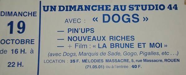 """19 octobre 1980 Les Dog, Pin Ups, Nouveaux Riches, Gloires Locales à Petit Quevilly """"Studio 44"""""""