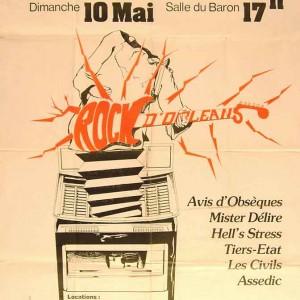 """10 mai 1981 Avis d'Obsèques, Mister Délire, Hell's Stress, Tiers Etat, Les Civils, Assedic à Orléans """"Salle du Baron"""""""