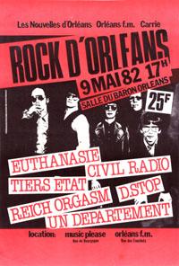 9 mai 1982 Reich Orgasm, D.Stop, Un Département, Euthanasie, Civil Radio, Tiers-Etat à Orléans Salle du Baron