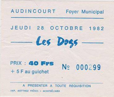 "28 octobre 1982 les Dogs à Audincourt ""foyer Municipal"""