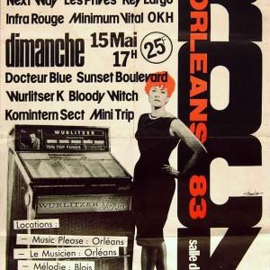 "15 mai 1983 Docteur Blue, Sunset Boulevard, Wurlitser K, Bloody Witch, Komintern Sect, Mini Trip - Orléans ""Salle du Baron"""