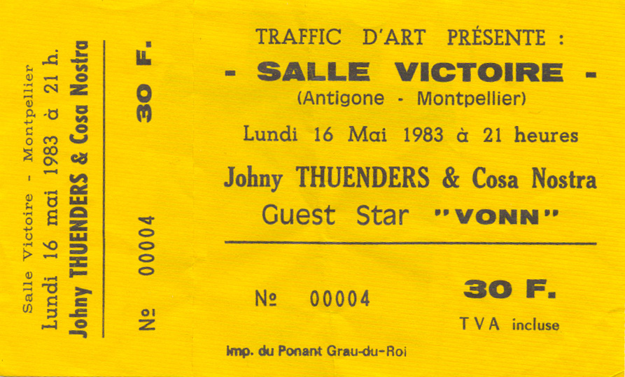 "16 mai 1983 Vonn, Johnny Thunders & Cosa Nostra à Montpellier ""Salle Victoire"""