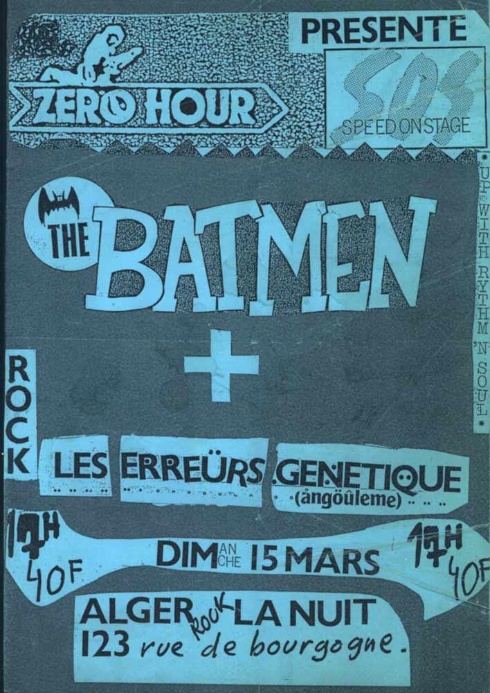 """15 mars 1987 Erreurs Génétiques, Batmen à Orléans """"Alger la Nuit"""""""