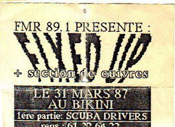 "31 mars 1987 Fixed Up, Scuba Drivers à Toulouse ""le Bikini"""