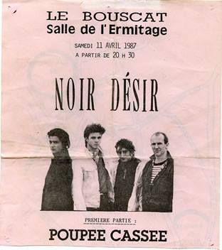 """11 avril 1987 Poupée Cassée, Noir Desir à Le Bouscat """"Salle de l'Ermitage"""""""