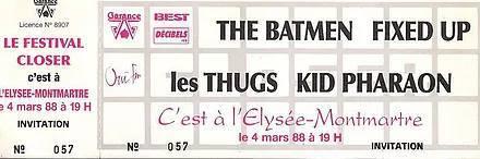 "4 mars 1988 Les Thugs, Batmen, Kid Pharaon, Fixed Up à Paris ""Elysée Montmartre"""