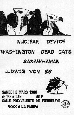 "5 mars 1988 Nuclear Device, Washington Dead Cats, Saxawhaman, Ludwig Von 88 à Pierrelaye ""Salle Polyvalente"""