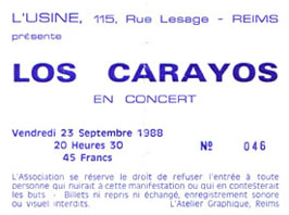 "23 septembre 1988 Los Carayos à Reims ""l'Usine"""