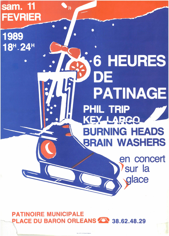 """11 février 1989 Brain Washers, Burning Heads, Key Largo, Phil Trip à Orléans """"la Patinoire"""""""