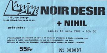 """18 mars 1989 Noir Desir, Nihil à Reims """"l'Usine"""""""