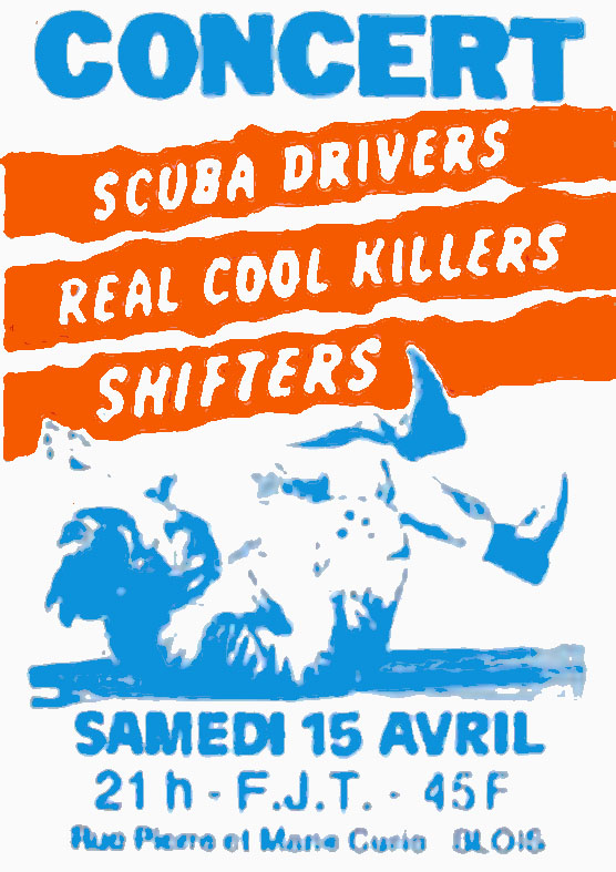"15 avril 1989 Shifters, Scuba Drivers, Real Cool Killers à Blois ""FJT"""