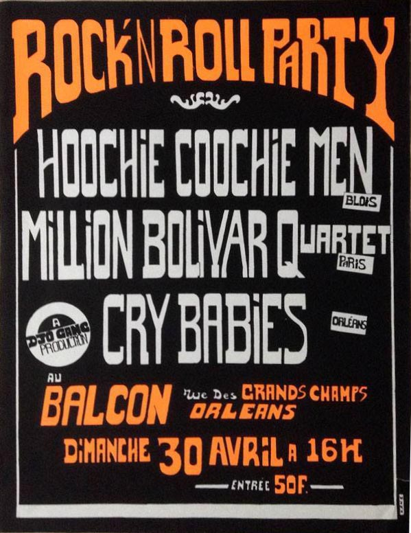 """30 Avril 1989 Hoochie Coochie Men, Million bolivar Quartet, Cry Babies, Dogs à Orléans """"Le Balcon"""""""