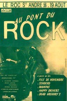 19 aout 1989 Happy Drivers, Fils de Novembre, Sendero, Dead Gregory's, les Wampas au Roc Saint André