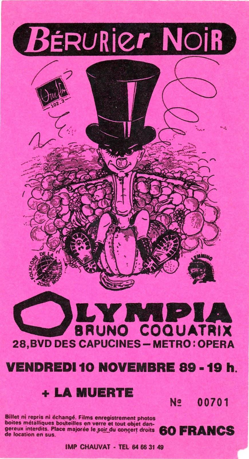 """10 novembre 1989 La Muerte, Berurier Noir à Paris """"Olympia"""""""
