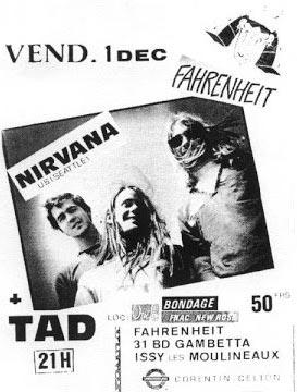 """1er décembre 1989 Tad, Nirvana à Issy les Moulineaux """"le farenheit"""""""