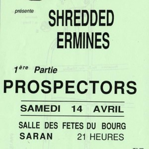 "14 avril 1990 Prospectors, Shredded Ermines à Saran ""Centre Jacques Brel"""