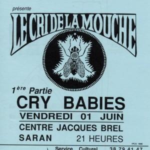 """1er juin 1990 Cry Babies, Le Cri de la Mouche à Saran """"Centre Jacques Brel"""""""