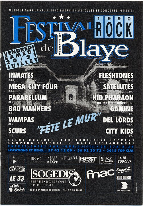 20 juillet 1990 Inmates, Mega City Four, Parabellum, Bad Manners, les Wampas, Scurs, The Fleshtones, les Satellites, Kid Pharaon, Gamine, Del Lords, City Kids à Blaye