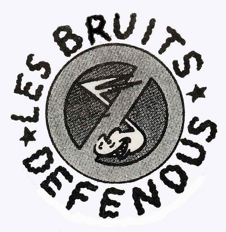LES BRUITS DEFENDUS