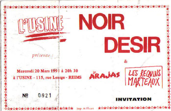 """20 mars 1991 Arajas, les Requins Marteaux, Noir Desir à Reims """"l'Usine"""""""