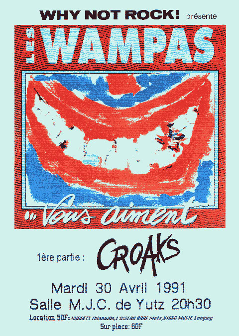 """30 avril 1991 Croaks, Les Wampas à Yutz """"MJC"""""""