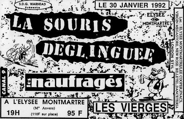 """30 janvier 1992 Les Vierges, Les Naufragés, La Souris Déglinguée à Paris """"Elysee Montmartre"""""""