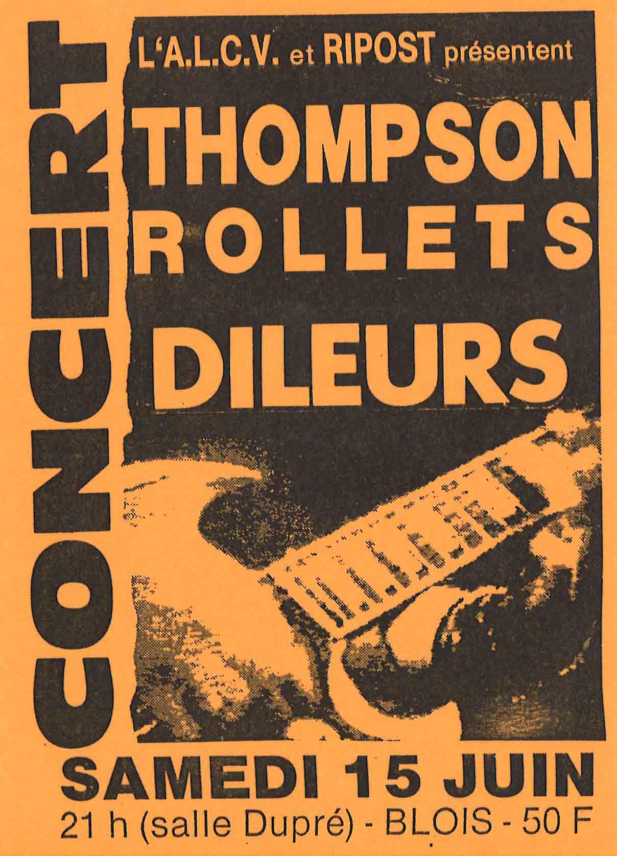 """15 juin 1991 Les Dileurs, Thompson Rollets à Vienne """"Salle Dupré"""""""