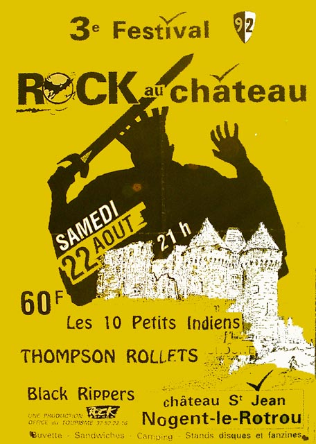 "22 août 1992 Black Rippers, Les 10 petits indiens, Blankass, Thompson rollets, Chihuahua Nogent le Rotrou ""Le Chateau"""