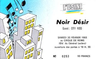 """20 Février 1993 Noir Desir, City Kids à Reims """"Cirque"""""""