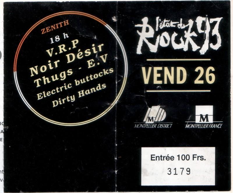 """26 fevrier 1993 Electric Buttocks, Dirty Hands, E.V., VRP, Les Thugs, Noir Desir à Montpellier """"le Zenith"""""""