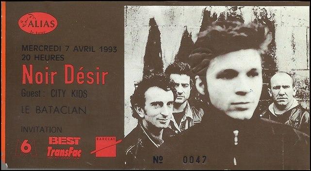 """7 avril 1993 City Kids, Noir Desir à Paris """"le Bataclan"""""""