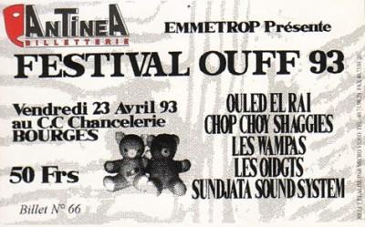 """23 avril 1993 Ouled El Ray, Chop Choy Shaggies, les oidgts, Sundjata Sound System, les Wampas à Bourges """"CC Chancelerie"""""""