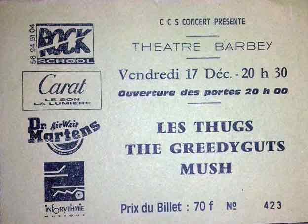 "17 décembre 1993 les Thugs, Real Cool Killers, The Greedy Guts, Mush à Bordeaux ""Theatre Barbey"""