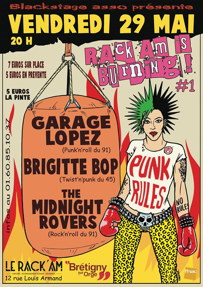 "29 mai 2015 The Midnight Rovers, Brigitte Bop, Garage Lopez à Brétigny sur Seine ""Le Rack'am"""