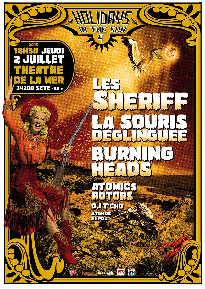 """2 juillet 2015 Atomics Rotors, Burning Heads, La Souris Déglinguée, les Sheriff à Sète """"Théatre de la Mer"""""""
