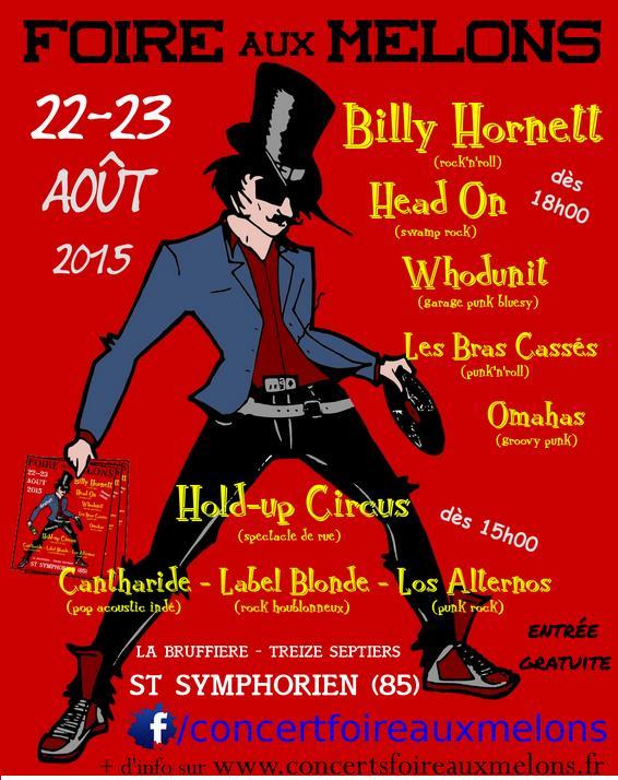 22 aout 2015 Billy Hornett, Head On, Whodunit, Les Bras Cassés, Omahas à Saint Symphorien