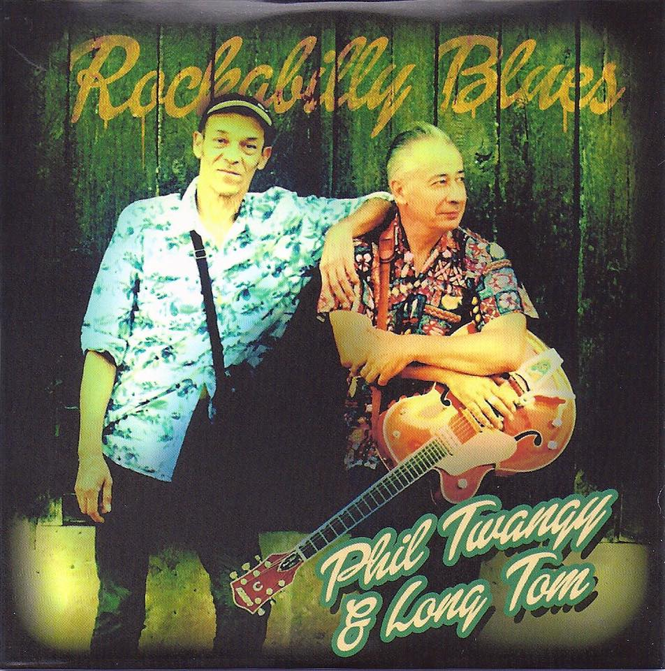 "25 Aout 2015 Phil Twangy & Long Tom ""Rockabilly Blues"""