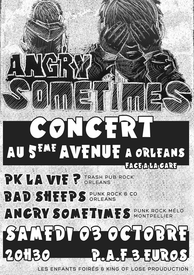 "3 octobre 2015 Pk La Vie, Bad Sheeps, Angry Sometimes à Orléans ""5ème Avenue"""